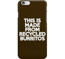 This t-shirt is made from recycled burritos iPhone Case/Skin