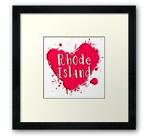 Rhode Island Splash Heart Rhode Island Framed Print