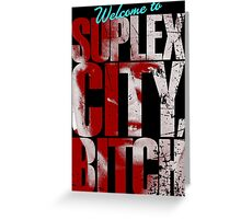 There's an F5 storm in suplex city.  Greeting Card
