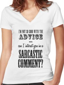 Sarcastic Comment Women's Fitted V-Neck T-Shirt