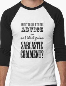 Sarcastic Comment Men's Baseball ¾ T-Shirt
