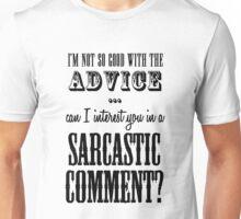 Sarcastic Comment Unisex T-Shirt