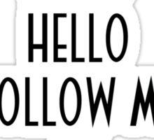 Abe's Hello (Black Design) Sticker