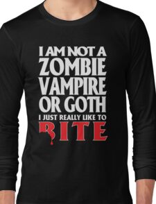 Just really like to bite -- on black Long Sleeve T-Shirt