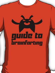 Guide to Brainfarting T-Shirt
