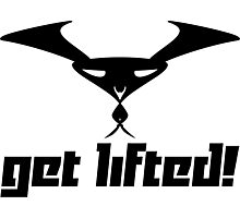 Get lifted! Photographic Print