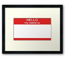Hello my name is... Sticker Badge Design Framed Print
