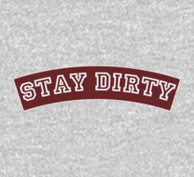 Stay Dirty Maroon One Piece - Long Sleeve