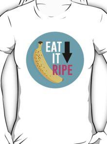 """Eat It Ripe"" Banana Design T-Shirt"