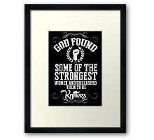 God Found Some Of The Strongest Women And Unleashed Them To Be Knitters - TShirts & Hoodies Framed Print
