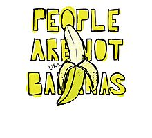 Peopl Are Not Like Bananas Photographic Print