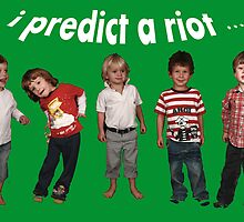 I Predict A Riot!!! by irisphotoart