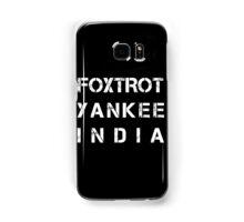 NATO Phonetic Alphabet - FYI - Foxtrot, Yankee, India Samsung Galaxy Case/Skin