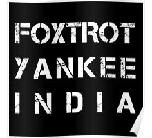 NATO Phonetic Alphabet - FYI - Foxtrot, Yankee, India Poster