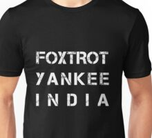 NATO Phonetic Alphabet - FYI - Foxtrot, Yankee, India Unisex T-Shirt