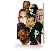 famous funny/hiphop/obama/horror Greeting Card