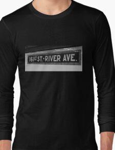 161st Street - River Ave Long Sleeve T-Shirt