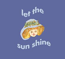 Let the sun shine 2 by Thecla Correya