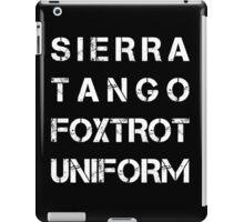 NATO Phonetic Alphabet - STFU - Sierra Tango Foxtrot Uniform iPad Case/Skin