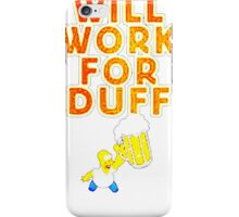 will rock for duff iPhone Case/Skin