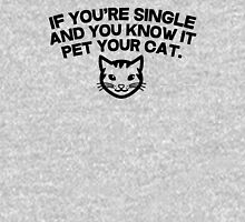 If you're single and you know it pet you cat Womens Fitted T-Shirt