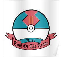 Tool of the Trade - Lure Ball Poster
