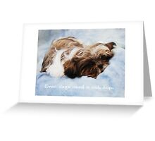 Even dogs need a cat nap.  Greeting Card