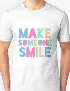 Colorful Make Someone Smile T-Shirt