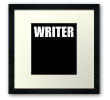 WRITER  Framed Print