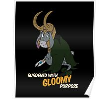 Burdened With Gloomy Purpose Poster