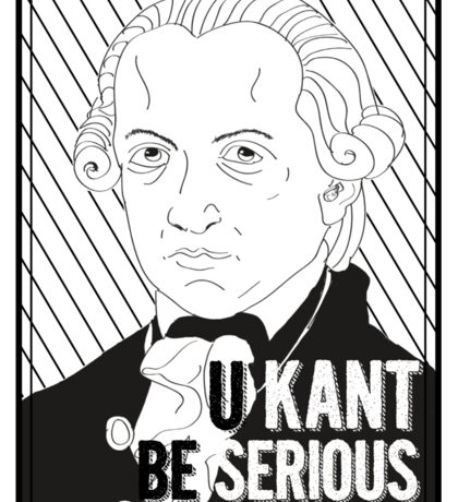 U Kant be serious Sticker