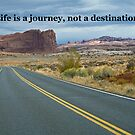 Life is a journey, not a destination  by quotes-on-cards