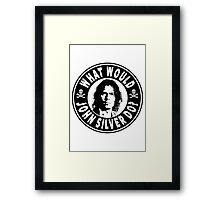 What Would John Silver Do Framed Print