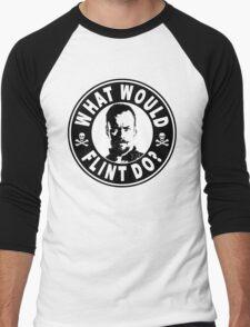 What Would Flint Do Men's Baseball ¾ T-Shirt
