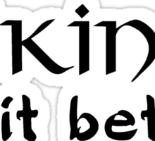 Vikings do it better Sticker