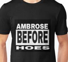 Ambrose Before Hoes Unisex T-Shirt