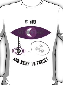 If You See Something... T-Shirt