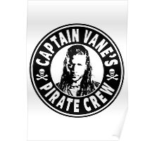 Captain Vanes Pirate Crew Poster