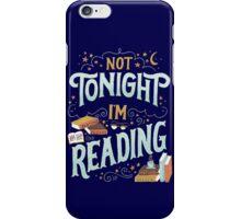 Books Addicted - Not Tonight, I'm Reading  iPhone Case/Skin