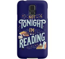 Books Addicted - Not Tonight, I'm Reading  Samsung Galaxy Case/Skin