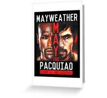 Floyd Mayweather VS Manny Pacquiao shirt, poster, and more Greeting Card
