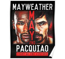 Floyd Mayweather VS Manny Pacquiao shirt, poster, and more Poster
