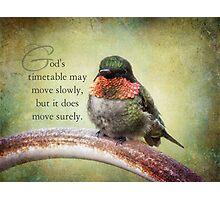 God's timetable-inspirational Photographic Print