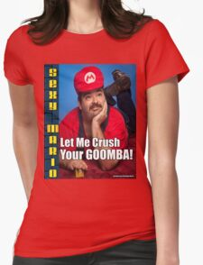 SexyMario MEME - Let Me Crush Your Goomba! 1 Womens Fitted T-Shirt