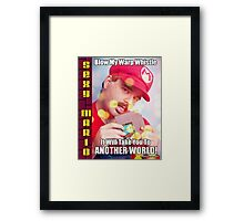 SexyMario MEME - Blow My Warp Whistle, It Will Take You To Another World 1 Framed Print