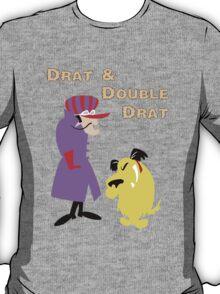 Drat & Double Drat T-Shirt