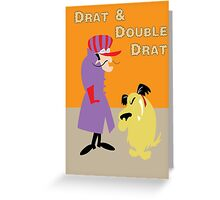 Drat & Double Drat Greeting Card