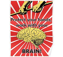 Work With Your Brain Poster