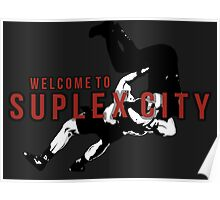 Welcome To Suplex City Poster