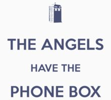 The Angels have the Phone Box - Weeping Angels - Doctor Who Kids Tee